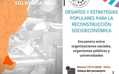 Se realizó el Encuentro «Desafíos y estrategias populares para la reconstrucción socioeconómica»